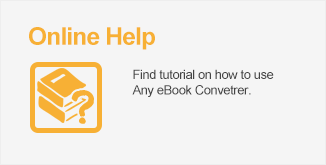 Any eBook Converter Online Help, FAQS and Contact
